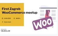 First Zagreb WooCommerce Meetup - ONLINE | rep.hr